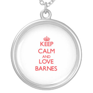 Keep calm and love Barnes Personalized Necklace