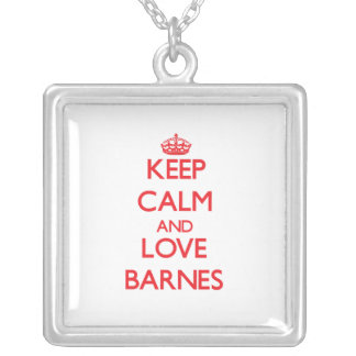 Keep calm and love Barnes Jewelry