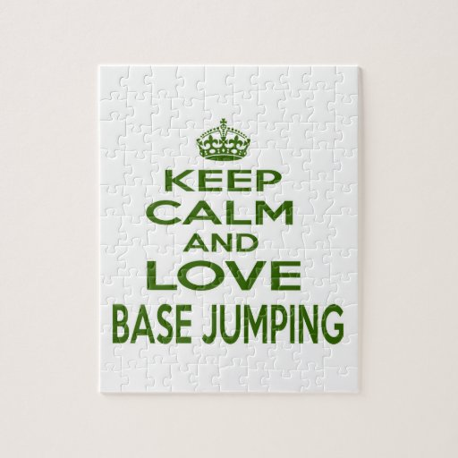Keep Calm And Love Base Jumping Puzzles