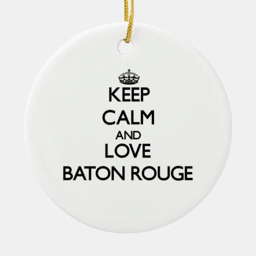 Keep Calm and love Baton Rouge Christmas Tree Ornaments