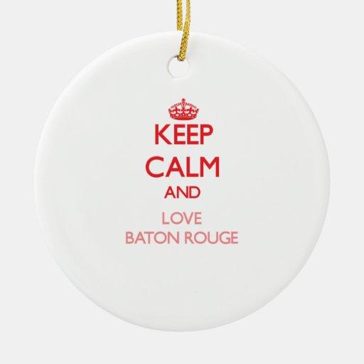 Keep Calm and Love Baton Rouge Christmas Ornaments
