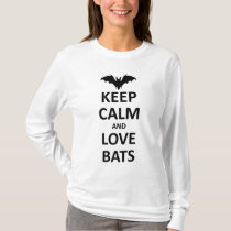 Keep calm and love bats T-Shirt