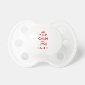 Keep calm and love Bauer Pacifier