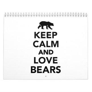 Keep calm and love bears calendar