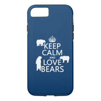 Keep Calm and Love Bears (in all colours) iPhone 7 Case