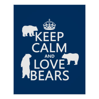 Keep Calm and Love Bears (in all colours) Poster
