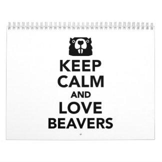 Keep calm and love beavers calendar