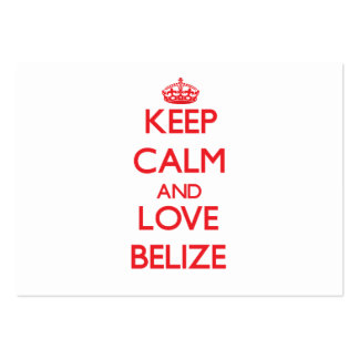 Keep Calm and Love Belize Business Cards
