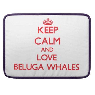 Keep calm and love Beluga Whales Sleeve For MacBooks