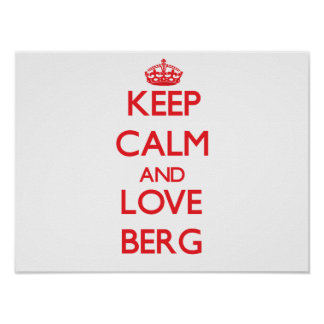 Keep calm and love Berg Posters