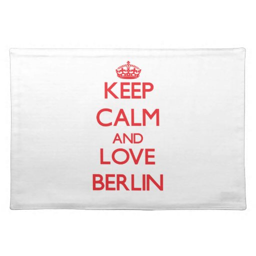 Keep Calm and Love Berlin Place Mat