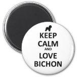 Keep calm and love Bichon Magnets