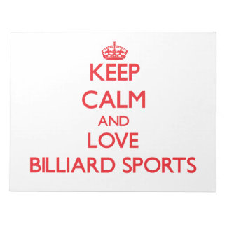 Keep calm and love Billiard Sports Notepad