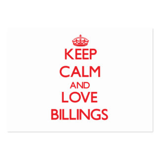 Keep Calm and Love Billings Business Card
