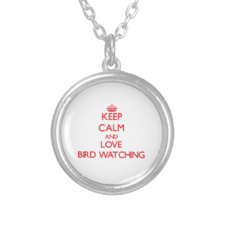 Keep calm and love Bird Watching Personalized Necklace