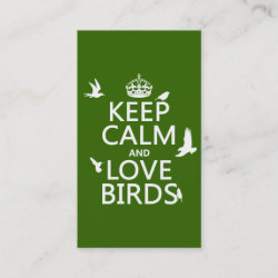 with Keep Calm and Love Birds design