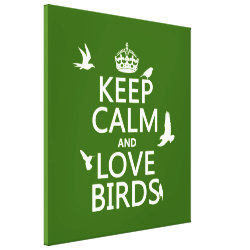 Premium Wrapped Canvas with Keep Calm and Love Birds design