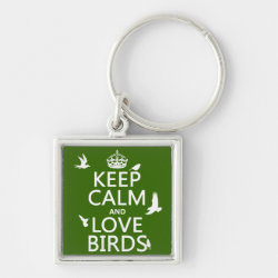 Premium Square Keychain with Keep Calm and Love Birds design