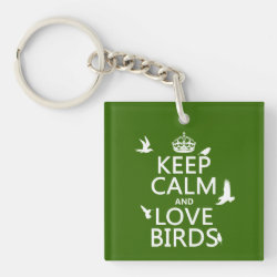 Square Keychain with Keep Calm and Love Birds design
