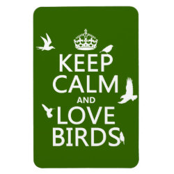 4'x6' Photo Magnet with Keep Calm and Love Birds design