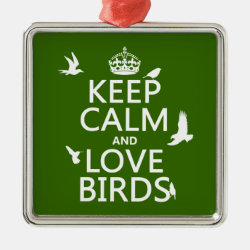 Premium Square Ornament with Keep Calm and Love Birds design