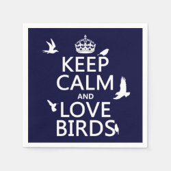 Paper Napkins with Keep Calm and Love Birds design