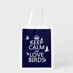 Reusable Grocery Bag with Keep Calm and Love Birds design