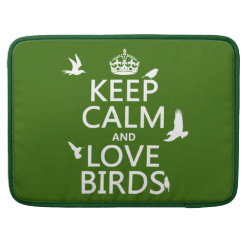 Macbook Pro 15' Flap Sleeve with Keep Calm and Love Birds design