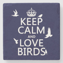 Marble Coaster with Keep Calm and Love Birds design