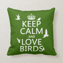 Cotton Throw Pillow with Keep Calm and Love Birds design