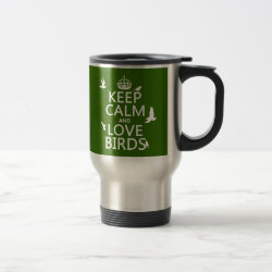Travel / Commuter Mug with Keep Calm and Love Birds design