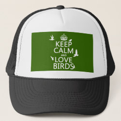 Trucker Hat with Keep Calm and Love Birds design