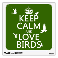 Walls 360 Custom Wall Decal with Keep Calm and Love Birds design