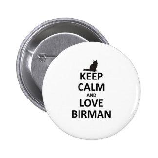 keep calm and love Birman.jpg 2 Inch Round Button