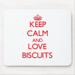 Keep calm and love Biscuits Mousepads