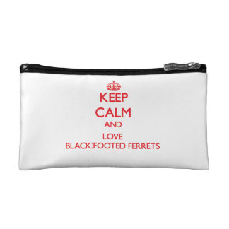 Keep calm and love Black-Footed Ferrets Makeup Bag