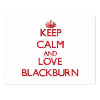 Keep calm and love Blackburn Postcard