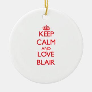 Keep calm and love Blair Christmas Ornaments