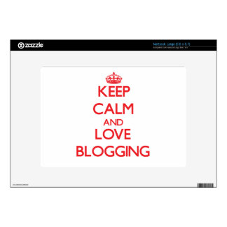 Keep calm and love Blogging Skin For Netbook
