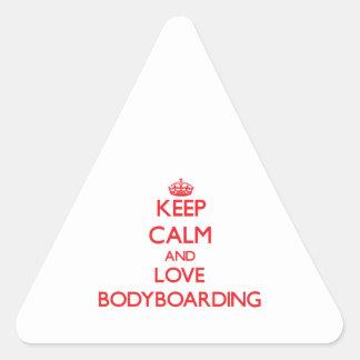 Keep calm and love Bodyboarding Triangle Sticker