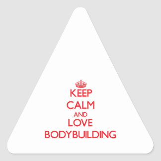 Keep calm and love Bodybuilding Triangle Sticker