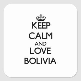 Keep Calm and Love Bolivia Square Sticker