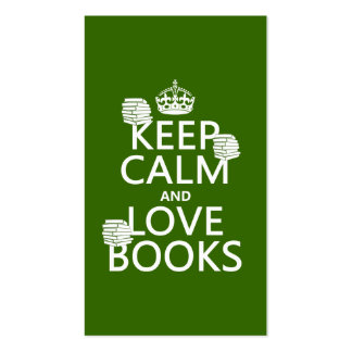 Keep Calm and Love Books (in any color) Double-Sided Standard Business Cards (Pack Of 100)