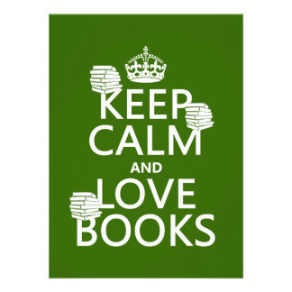 Keep Calm and Love Books in any color Announcement