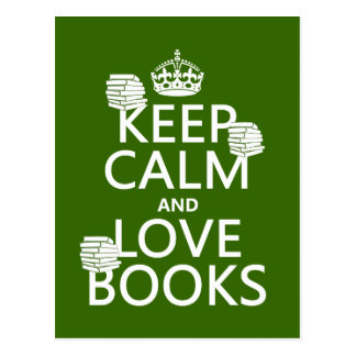 Keep Calm and Love Books (in any color) Post Cards