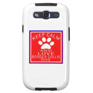 Keep Calm And Love Border Collie Galaxy SIII Cover