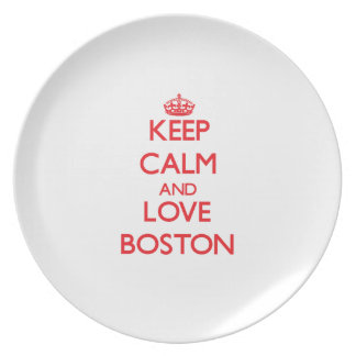 Keep Calm and Love Boston Dinner Plate