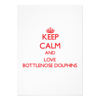 Keep calm and love Bottlenose Dolphins Personalized Announcement