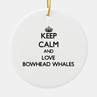 Keep calm and Love Bowhead Whales Christmas Tree Ornament