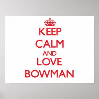 Keep calm and love Bowman Print